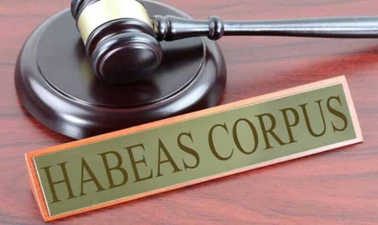 ¿Qué es el Habeas Corpus?