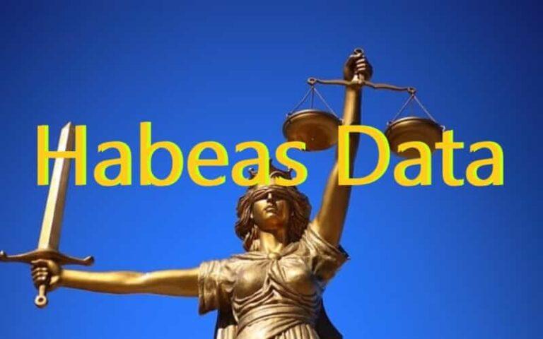 ¿Qué es el Habeas Data?