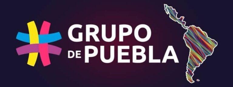 ¿Qué es el Grupo de Puebla y para que sirve?